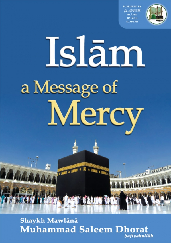 Islam: A Message of Mercy